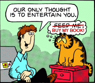 Our only thought is to entertain you (BUY MY BOOK!)